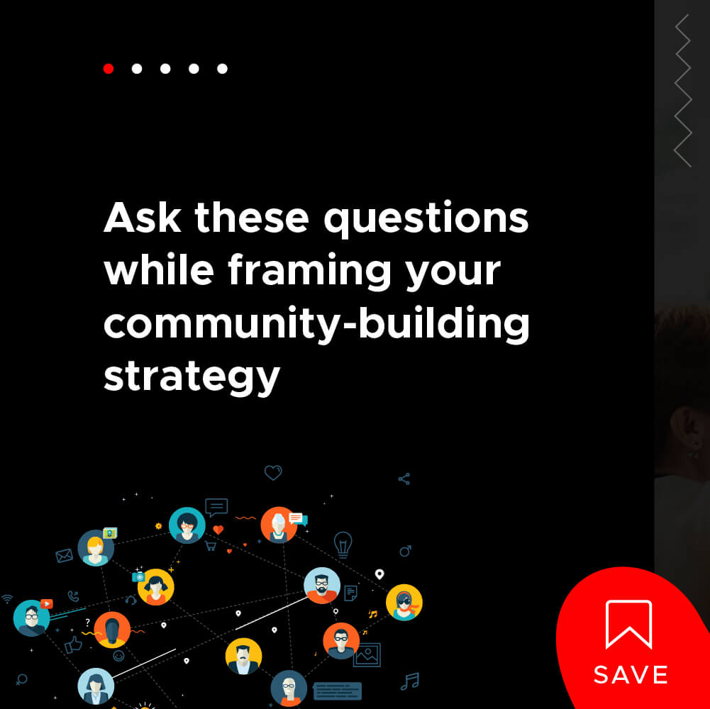 4 Questions to Keep in Mind While Planning Your Community-Building Strategy- Title