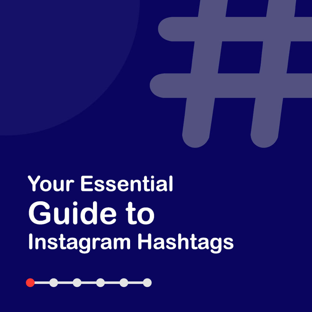 Your Essential Guide to Instagram Hashtags - Title