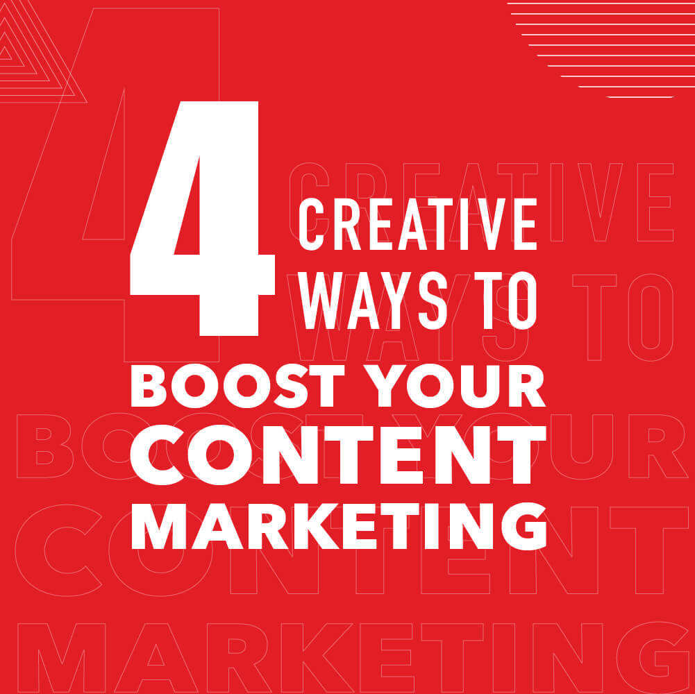 4 creative ways to boost your content marketing- Title