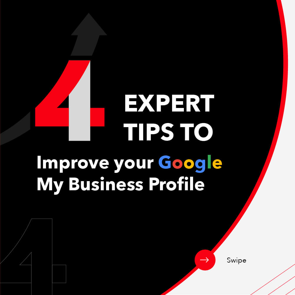 4 Expert Tips to Improve your Google My Business Profile