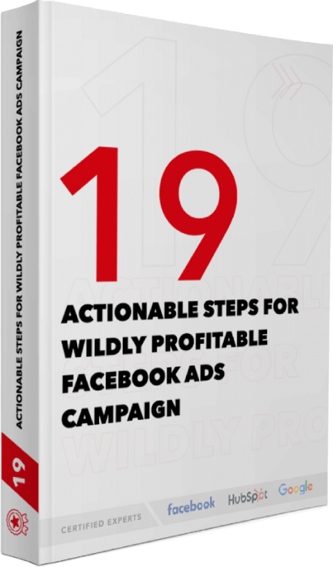19 Actionable steps For Widely Profitable Facebook Ads Campaign